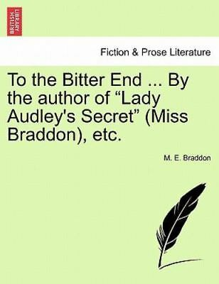To the bitter end book