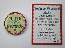 b YOU'RE MY FAVORITE Pocket Token Charm ganz always forever child grandchild