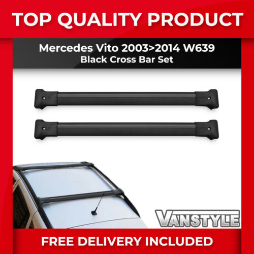 MERCEDES VITO 03-14 W639 BLACK CROSS BAR SET FOR OUR ALUMINIUM ROOF BARS RACK