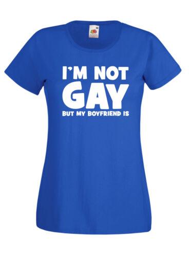 I/'m Not Gay Boyfriend Is Funny Novelty T Shirt Birthday Xmas Gift Mens /& Ladies
