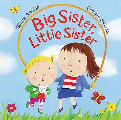 Big Sister, Little Sister by Shields, Gillian