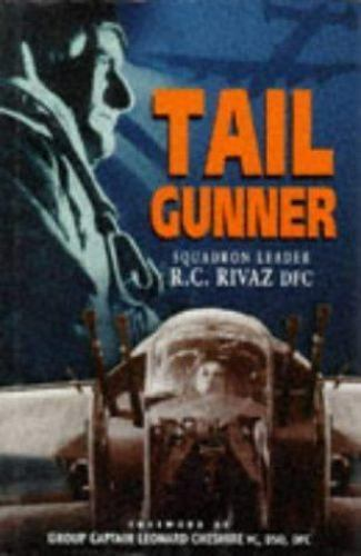 Tail Gunner, , Rivaz, R. C., Very Good, 1999-04-01,