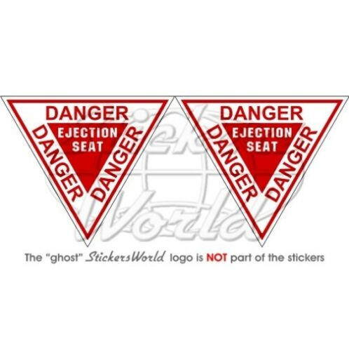 90mm Vinyl Sticker Autocollant x2 DANGER SIÈGE D/'ÉJECTION USAF Martin Baker