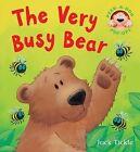 The Very Busy Bear by Jack Tickle (Hardback, 2009)