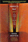 Proust's Way: A Field Guide to in Search of Lost Time by Roger Shattuck (Paperback, 2001)