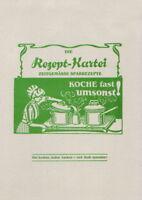Suppen, Gemüse, Fleisch, Gebäck - Die Rezept-Kartei. 100 zeitgemäße Rezepte.