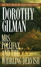 Mrs. Pollifax and the Whirling Dervish Gilman, Dorothy Mass Market Paperback