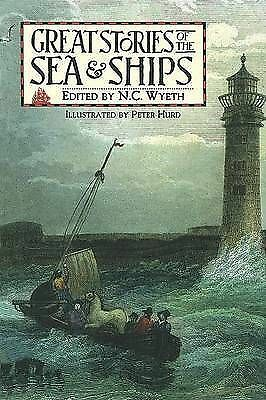 Great stories of the sea & ships by N. C Wyeth|Peter Hurd