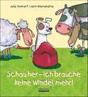 Schau her - ich brauche keine Windel mehr von Julia Volmert (2014, Gebundene Ausgabe)