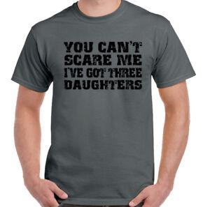 Vous-Ne-Pouvez-Pas-Scare-Me-I-039-Ai-Trois-Daughters-Hommes-Droles-Father-039-s-Day