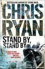Stand by, Stand by by Chris Ryan (Paperback, 1997)