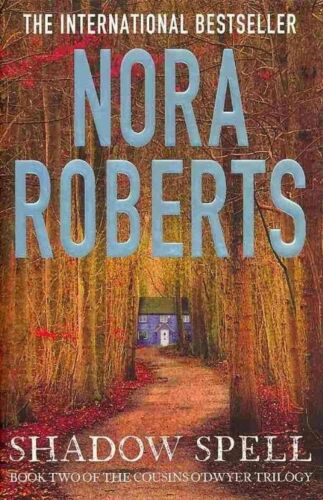 "1 of 1 - ""VERY GOOD"" Roberts, Nora, Shadow Spell (The Cousins O'Dwyer Trilogy), Book"