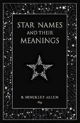 Star Names and Their Meanings, Allen, R Hinckley, Acceptable Book