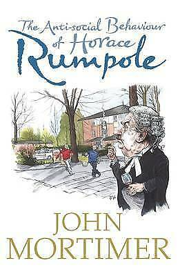The Anti-social Behaviour of Horace Rumpole by Sir John Mortimer HB (GREEN)