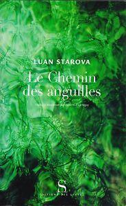 LUAN-STAROVA-LE-CHEMIN-DES-ANGUILLES-EDITIONS-DES-SYRTES
