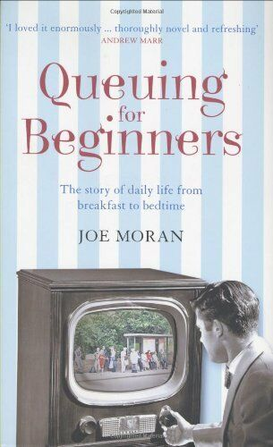 Queuing for Beginners: The Story of Daily Life From Breakfast to Bedtime,Joe Mo