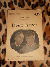 DEUX FRERES - Alfred Capus - Flammarion