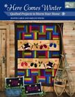 Here Comes Winter: Quilted Projects to Warm Your Home by Shelley Wicks, Jeanne Large (Paperback, 2014)