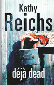 Deja-Dead-Kathy-Reichs-Book-New-Paperback