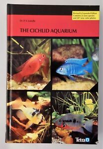 Hardcover By Loiselle 1994 Durable Modeling Great Condition The Cichlid Aquarium 447 Pages