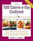 The 1500-Calorie-a-Day Cookbook by Nancy S. Hughes (Paperback, 2008)