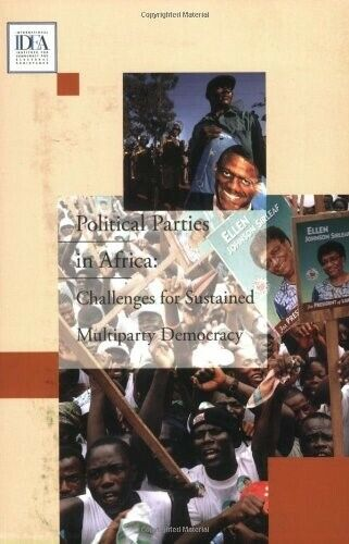 Political Parties in Africa: Challenges for Sustained Multiparty Democracy - New
