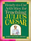 Julius Caesar : Ready-to-use Materials for Teaching by John Wilson Swope (Paperback, 1993)