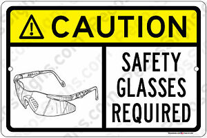Caution-safety-glasses-required-12-034-x-8-034-Aluminum-Sign-OHSA-WILL-NOT-RUST-USA