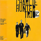 Friends Seen and Unseen by Charlie Hunter Trio (Guitar) (CD, Jun-2004, Ropeadope (USA))