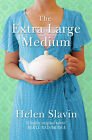 The Extra Large Medium by Helen Slavin (Paperback, 2007)