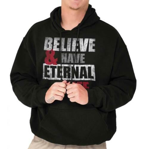 Believe And Have Eternal Life Jesus Christ Religious Gift Hoodie Sweatshirt