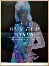 DUM DUM GIRLS Too True 2014 Ltd Ed HUGE Rare New Poster +FREE Indie Rock Poster