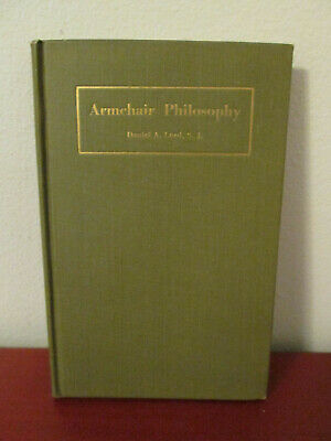 Armchair Philosophy Daniel Lord 1921 Hardcover Philosophy ...