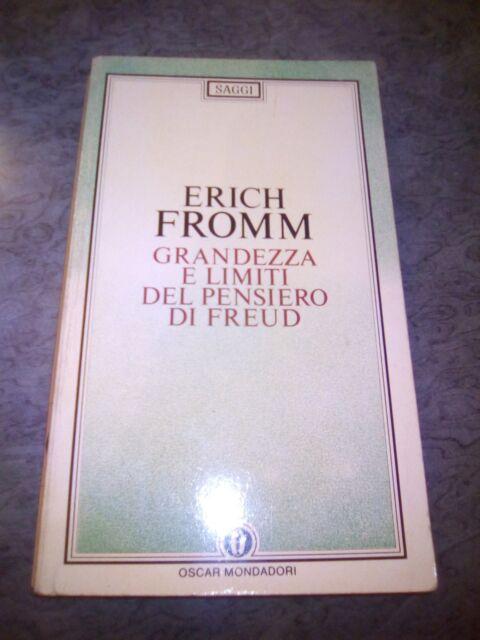 E.Fromm - Grandezza e limiti del pensiero di Freud - Mondadori 1985