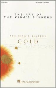 Brillant The Art Of The King's Singers Gold Satb Voix Partitions Livre Chœur A Cappella-afficher Le Titre D'origine Forme éLéGante