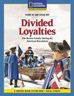 Content-Based Chapter Books Fiction (Social Studies: Stand Up and Speak Out): Divided Loyalties by National Geographic Learning (Paperback / softback, 2007)