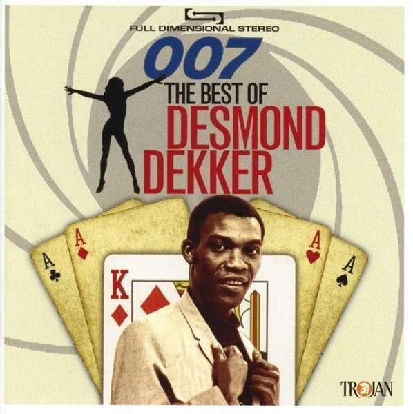 Desmond Dekker - 007: The Best Of Desmond Dekker Nuovo CD