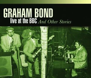 GRAHAM-BOND-LIVE-AT-THE-BBC-amp-OTHER-STORIES-4-CD-NEW