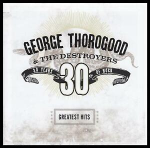 George-Thorogood-30-Anos-Greatest-Hits-Cd-amp-los-destructores-Blues-Nuevo
