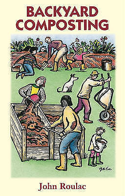 1 of 1 - Backyard Composting, Roulac, John, Very Good Book