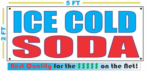 ICE COLD SODA Banner Sign NEW Larger Size Best Quality for The $$$ Fair Food