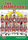 The Champions by Frances Mackay (Paperback, 2014)