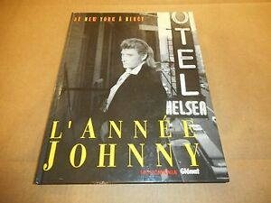 Livre-Johnny-Hallyday-1992-034-De-New-York-a-Bercy-034