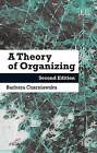 A Theory of Organizing by Barbara Czarniawska (Paperback, 2014)