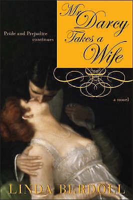 1 of 1 - Mr. Darcy Takes a Wife: Pride and Prejudice Continues (Pride & Prejudice Continu
