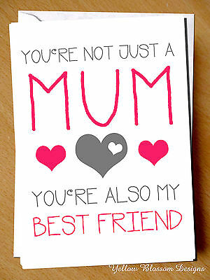 Greeting Card Mum Birthday Mothers Day Best Friend Cute Love Funny Not Just Mum