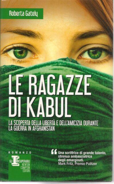 LE RAGAZZE DI KABUL - ROBERTA GATELY
