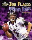 Joe Flacco and the Baltimore Ravens: Super Bowl XLVII by Michael Sandler (Hardback, 2013)