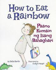 How to Eat a Rainbow / Paano Kumain Ng Isang Bahaghari : Babl Children's...