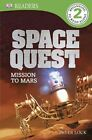 Space Quest: Mission to Mars by Fellow Peter Lock (Paperback / softback, 2014)